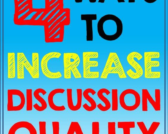 Improving Student Discussion Pt. 3 Increasing Quality