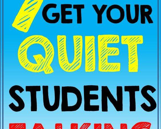 Ways To Get Your Quiet Students Talking