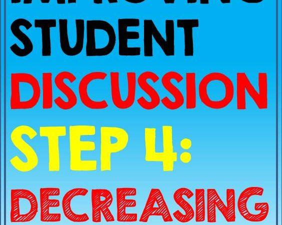 Improving Student Discussion Pt. 4 Decreasing Teacher Talk