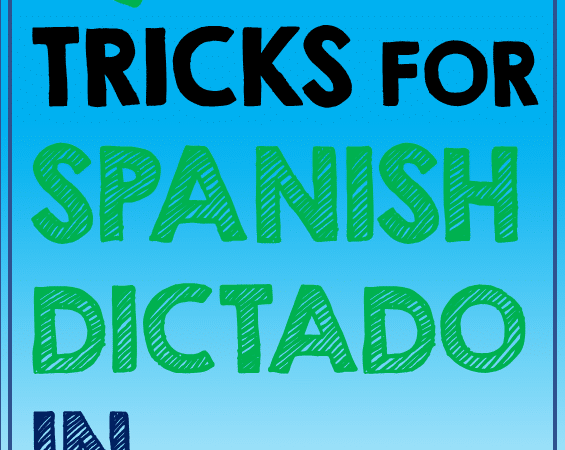 Tips for Dictado in Elementary