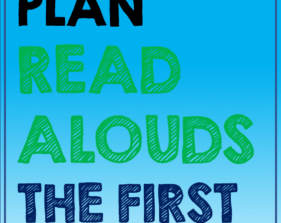 How to Plan a Read Aloud – Part 2