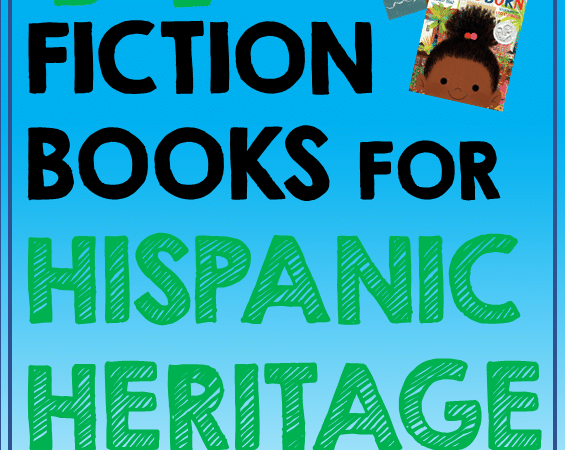 Best Fiction Picture Books For Hispanic Heritage Month