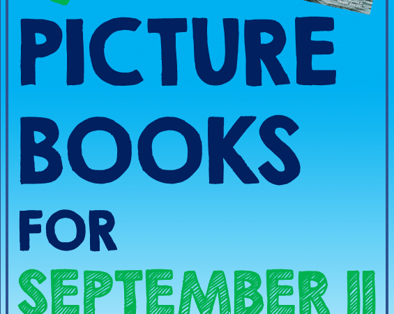 Best Children's Books About September 11