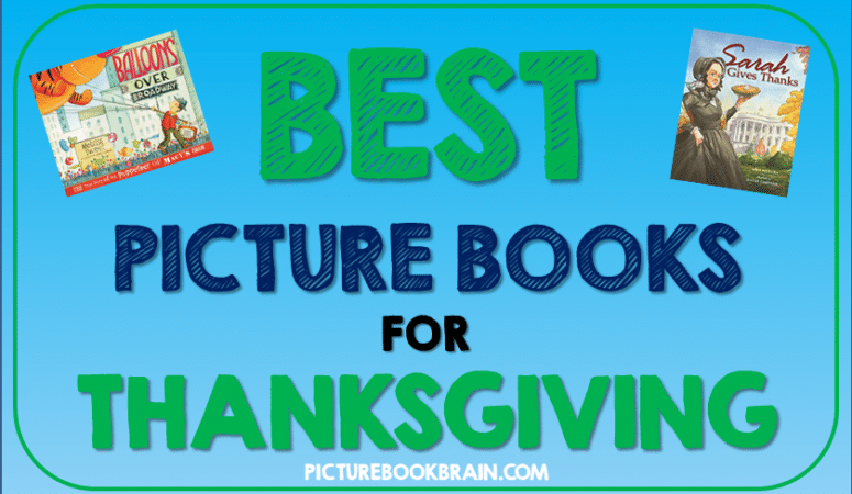 Best Thanksgiving Picture Books for Elementary