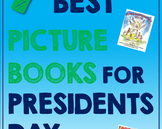 Best Picture Books for Presidents Day