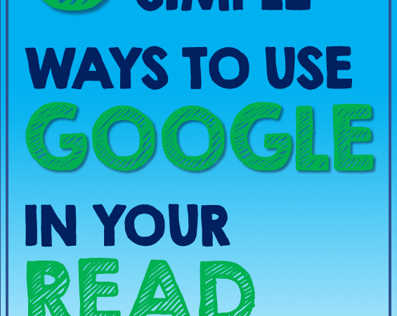 How to Use Google in Your Read Aloud Lesson Plans