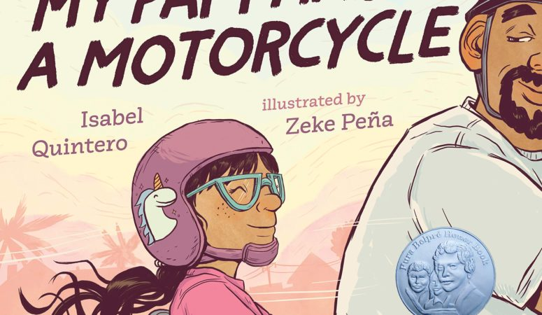My Papi Has a Motorcycle by Isabel Quintero
