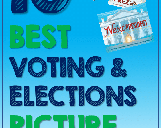 Best Children's Books About Elections and Voting