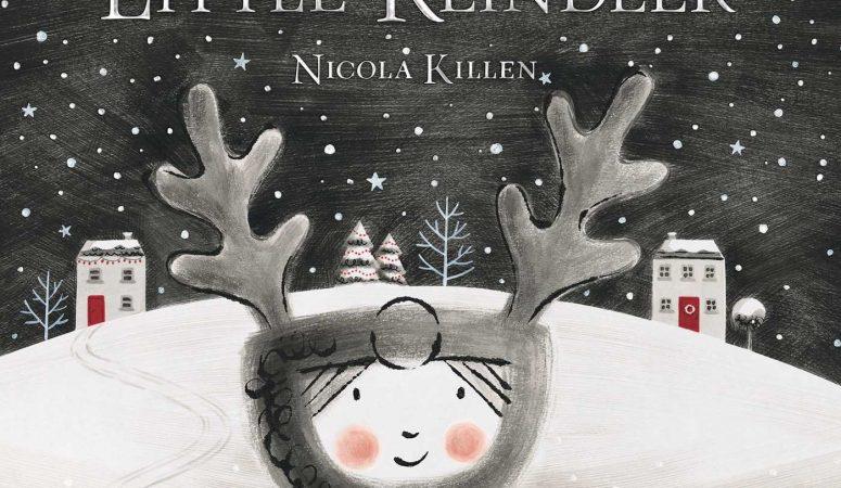 The Little Reindeer by Nicola Killen