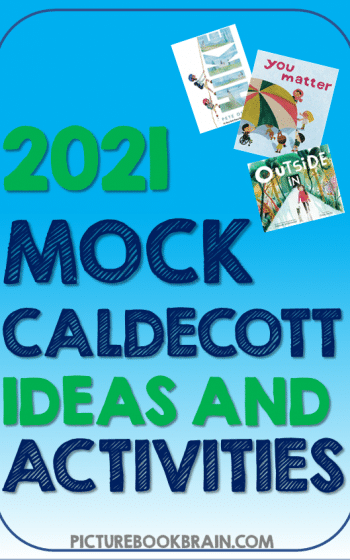 Check out these 16 books that should be on your Mock Caldecott 2021 list. Suggested Mock Caldecott activities for librarians and teachers to do with their elementary students. These picture books have a great chance at winning the Caldecott Medal or Caldecott Honor and your Kindergarten, first, second, third, fourth or fifth grade students will love selecting which book should win their Mock Caldecott competition.