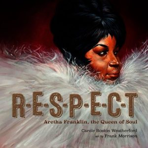 RESPECT: Aretha Franklin, Queen of Soul