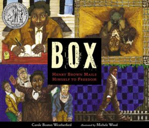 BOX: Henry Brown Mails Himself to Freedom