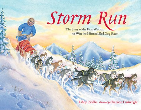 Storm Run by Libby Riddles