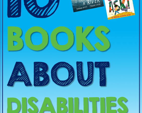 10 New Inspiring Books About Disabilities For Kids