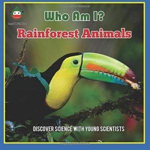 Who Am I? Rainforest Animals