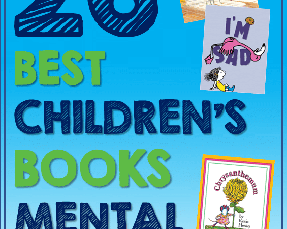 26 Best New and Noteworthy Children's Books About Mental Health