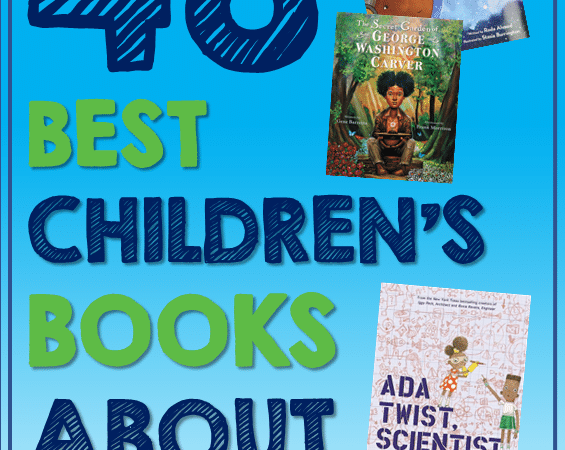 48 Best New and Notable Children's Books on Science