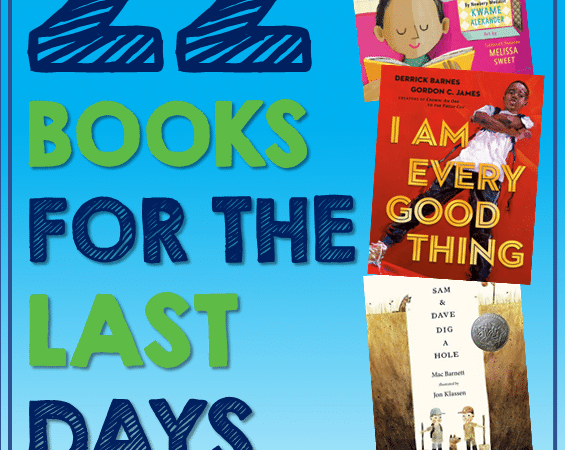 22 End of School Year Books Students Will Love