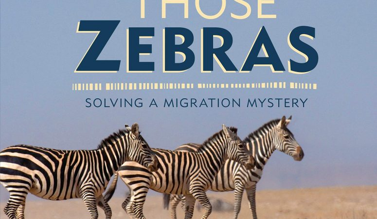 Follow Those Zebras by Sandra Markle