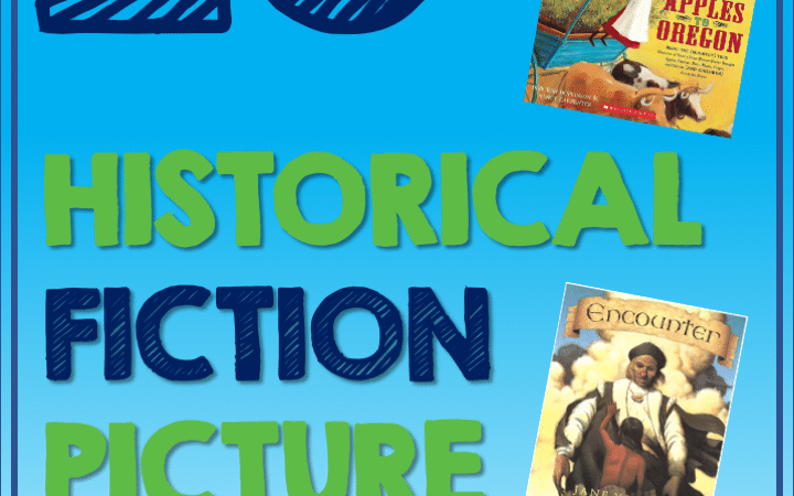 26 Best Historical Fiction Picture Books You Need to Read