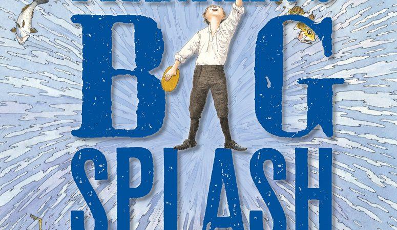 Ben Franklin's Big Splash by Barb Rosenstock